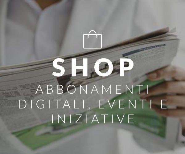 Shop: abbonamenti digitali, eventi e iniziative